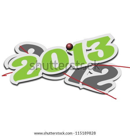 Year 2013 over old 2012 deleting it The change of new year 2013 on top of the old one 2012