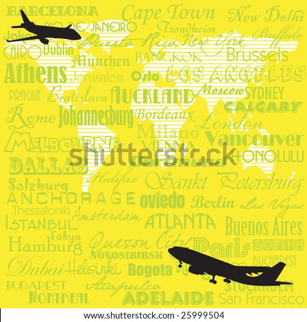 Yellow background with two plane shapes and the name of more important cities from all over the world written in various ways with green letters