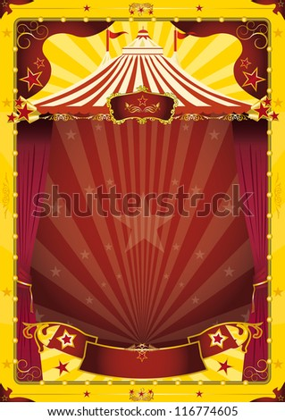 yellow big top circus poster. A grunge vintage poster with a circus tent for your advertising - stock vector
