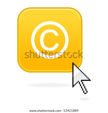 Yellow colorful matted button with copyright sign and computer cursor. White background.