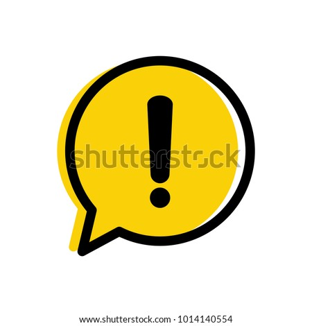 Yellow danger warning attention or exclamation sign in a speech bubble vector