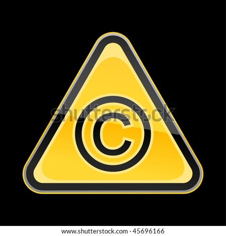 Yellow golden hazard warning sign with copyright symbol on black background