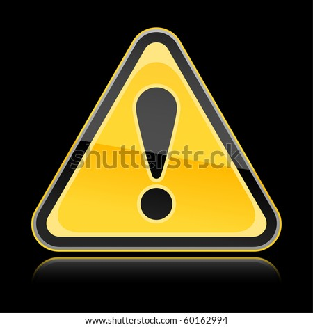 Yellow hazard warning attention sign with exclamation mark symbol on black background
