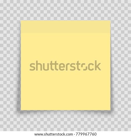 Yellow sticky note with shadow on transparent background. Adhesive office reminder note paper icon. Mock up template for your design. Vector illustration