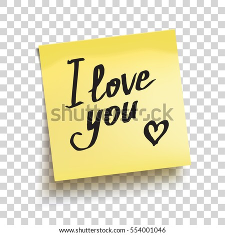 "Yellow sticky note with text ""I love you!"". Vector illustration"