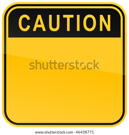 yellow warning blank caution