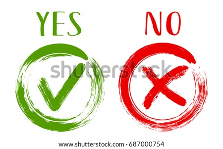 YES and NO acceptance and rejection symbol vector checkmarks for vote choice. Round frames. Green brush symbolic OK and red X icon isolated on white. Tick and cross signs, checkmarks graphic design.