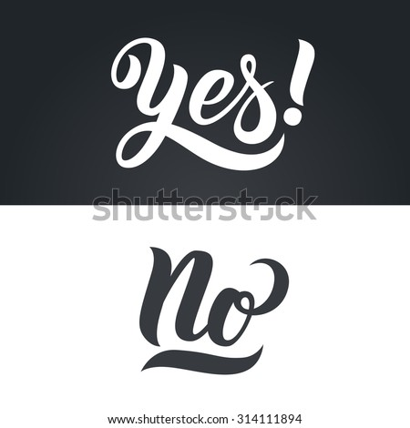 Yes and No hand-lettering calligraphy. Premium Handmade vector Lettering.