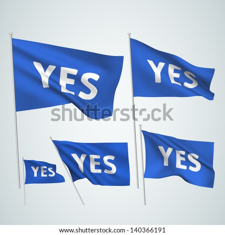 Yes - blue vector flags. A set of wavy 3D flags created using gradient meshes. EPS 8 vector