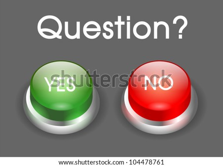 yes no button with question - stock vector