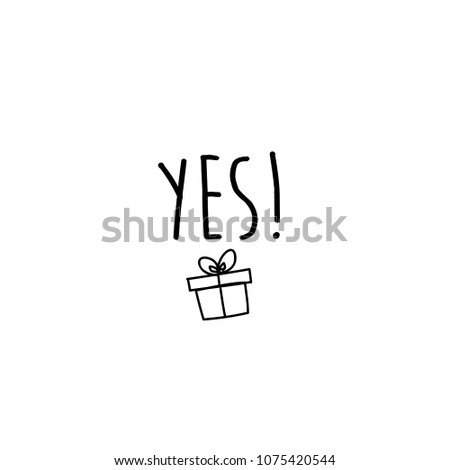 Yes Quotes Poster