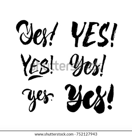 Yes Set. Vector calligraphy handwriting words. Black on white. Brush pen lettering.