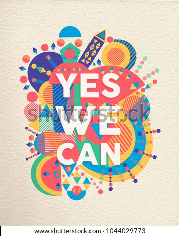 Yes we can colorful typography poster. Inspirational motivation quote design with paper texture background. EPS10 vector.
