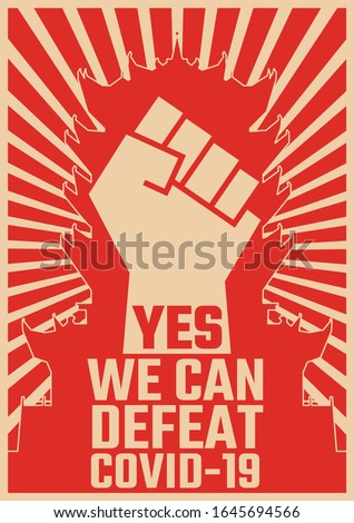 Yes, we can defeat Covid-19. Coronavirus outbreak. Chinese propaganda style poster. Motivational poster design for Wuhan, China. Powerful poster design to defeat health challenges. 2019-nCov. Stock photo ©