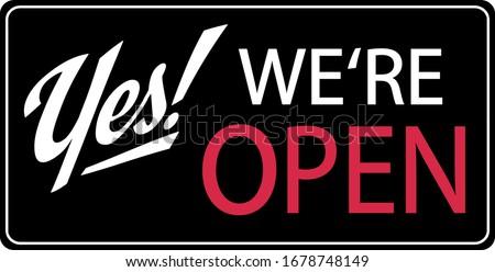Yes! We're open Corona Virus Shop Sign Zdjęcia stock ©