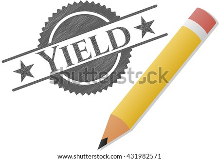 Yield drawn with pencil strokes