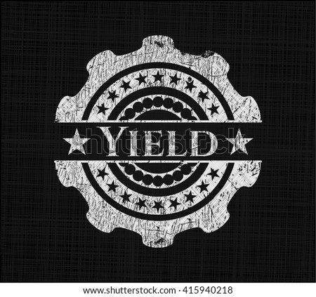 Yield written with chalkboard texture