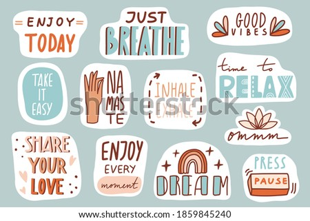 Yoga, mindfulness patches collection. Stickers, badges, prints with quotes, doodles and lettering. Relax, breathe, namaste, enjoy, dream. Cute cartoon vector. Flat style inspirational illustration