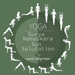 yoga poses, Surya Namaskara, beginner level