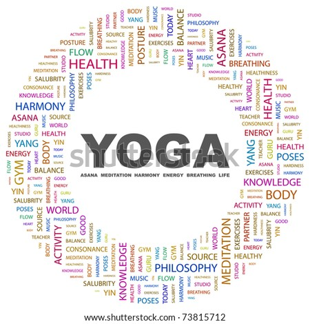 YOGA. Word collage on white background. Vector illustration. Illustration with different association terms.