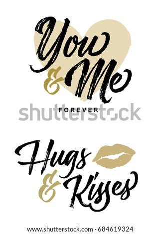 you and me forever and hugs and