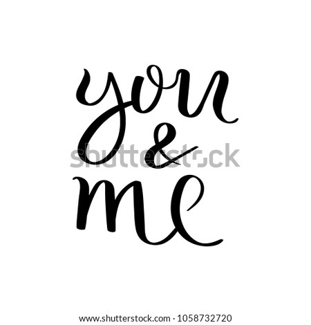 you and me hand written