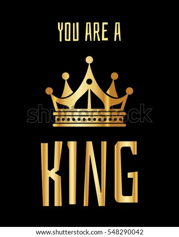 you are a king greeting card in