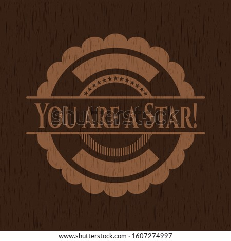 You are a Star! wooden signboards. Vector Illustration.