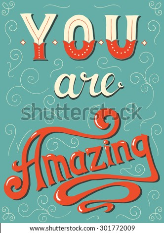you are amazing hand lettering