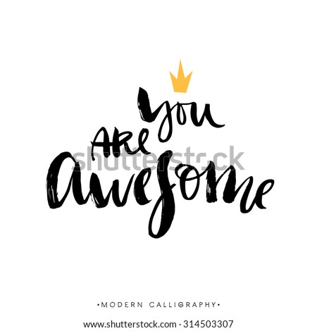 you are awesome modern brush