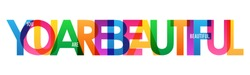 YOU ARE BEAUTIFUL colorful letters banner