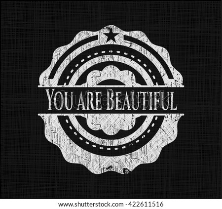 You are Beautiful on blackboard