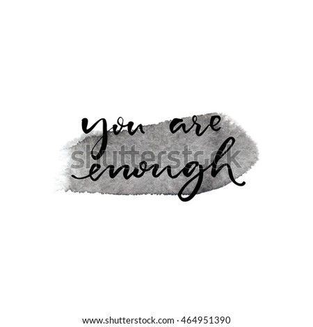 you are enough inspiration
