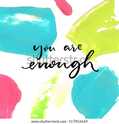 you are enough positive saying