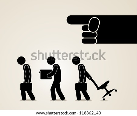 you are fired jobless unemployment dismissed vector illustration