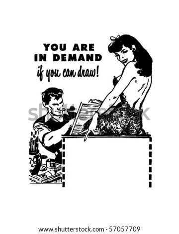You Are In Demand - If You Can Draw - Retro Clip Art