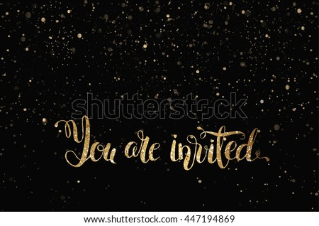 stock-vector-you-are-invited-gold-glittering-lettering-design-with-stars-pattern-on-black-background-vector