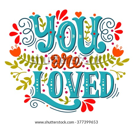 you are loved hand lettering