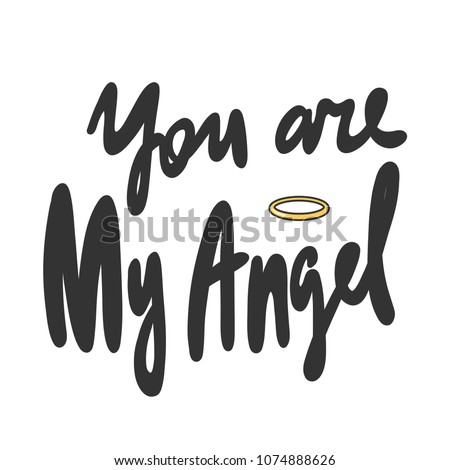 you are my angel sticker for
