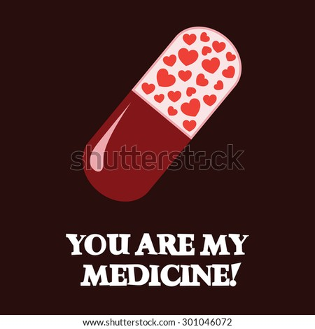 you are my medicine happy