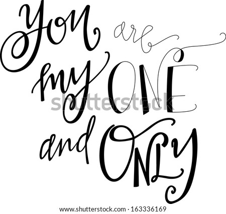 Stock Photo you are my one and only