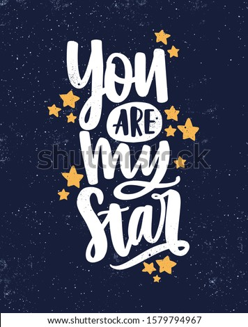 you are my star hand drawn