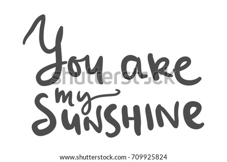 You Are My Sunshine Download Free Vector Art Stock Graphics Images