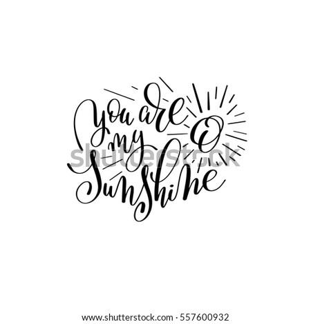 you are my sunshine handwritten