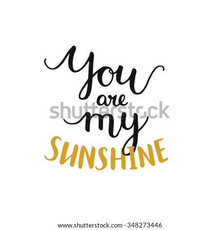 you are my sunshine  romantic
