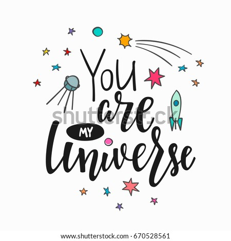 you are my universe love