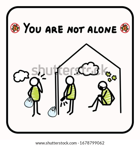 you are not alone support each
