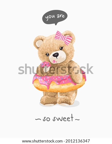 you are so sweet slogan with cute bear doll in strawberry sprinkle doughnut vector illustration  Stok fotoğraf ©