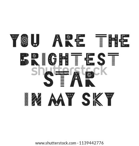 you are the brightest star in