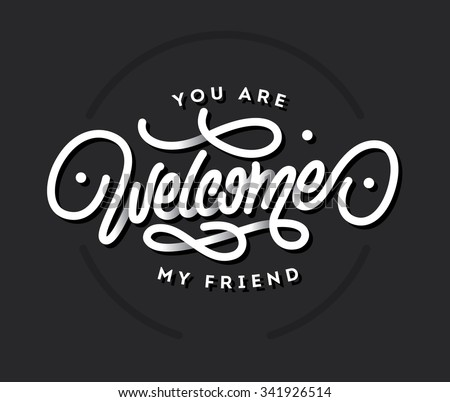 you are welcome my friend